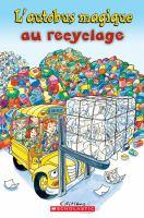 L'autobus magique au recyclage