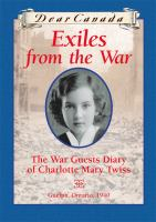Exiles From The War: The War Guests Diary Of Charlotte Mary Twiss