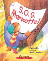 S.O.S. marmotte!