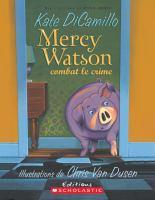 Mercy Watson combat le crime