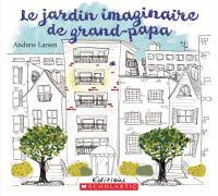 Le jardin imaginaire de grand-papa
