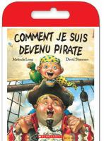 Comment je suis devenu pirate