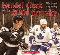 Wendel Clark et le grand Gretzky