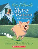 Mercy Watson a'  la rescousse