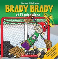 Brady Brady Et L'equipe Alpha