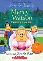 Mercy Watson princesse d'un jour