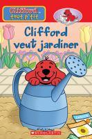 Clifford Veut Jardiner