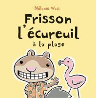 Frisson L'écureuil Va À La Plage