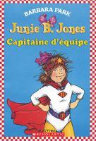 Junie B. Jones, capitaine d'équipe