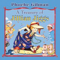 A Treasury of Jillian Jiggs