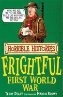 Frightful First World War