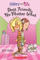 Best Friends, No Matter What