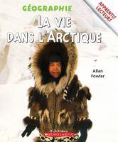 La vie dans l'Arctique