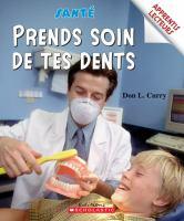 Prends soin de tes dents