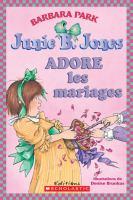Junie B. Jones adore les mariages