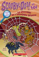 Le Mystere De L'araignee Geante