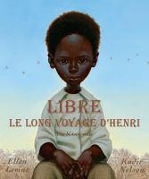 Libre, le long voyage d'Henri