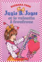 Junie B. Jones et le valentin à froufrous