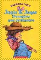 Junie B. Jones, Fermière Pas Ordinaire