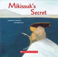 Mikissuk's Secret