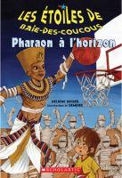 Pharaon à l'horizon
