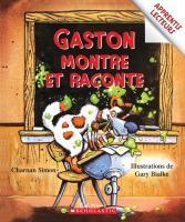 Gaston montre et raconte