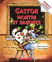 Gaston montre et raconte