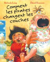 Comment les pirates changent les couches