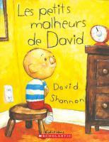 Les petits malheurs de David