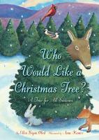 Who Would Like A Christmas Tree?