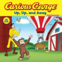 Curious George : Up, Up, and Away