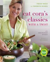 Cat Cora's Classics With A Twist