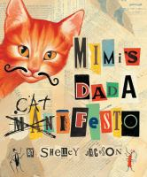 My Story About Me by Mimi, Or, Mimi's Dada Catifesto
