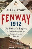Fenway, 1912