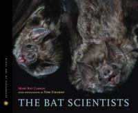 The Bat Scientists