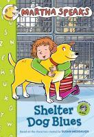 Shelter Dog Blues