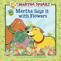 Martha Says It With Flowers