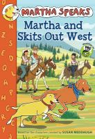 Martha And Skits Out West