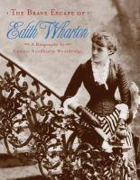 The Brave Escape of Edith Wharton