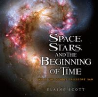 Space, Stars, and the Beginning of Time