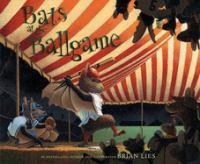 Bats at the Ballgame