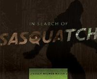 In Search of Sasquatch