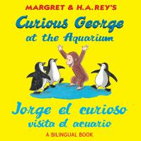 Margret & H.A. Rey's Curious George at the Aquarium