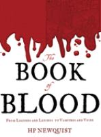 The book of blood : from legends and leeches to vampires and veins