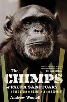 The Chimps of Fauna Sanctuary