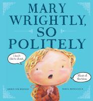 Mary Wrightly, So Politely