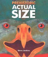 Prehistoric Actual Size