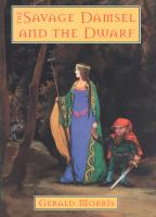 The Savage Damsel and the Dwarf