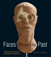 Faces from the past : forgotten people of North America