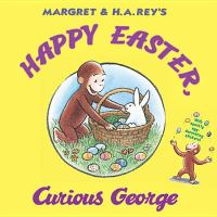 Margret & H.A. Rey's Happy Easter, Curious George